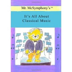 Mr. McSymphony's It's All About Classical Music (Paperback)  http://www.amazon.com/dp/1419680854/?tag=heatipandoth-20  1419680854  For More Big Discount, Visit Here http://amazone-storee.blogspot.com/