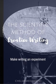 Turn writing into an experiment. Instead of worrying about doing everything right, focus on exploring! Learn the scientific method of creative writing.