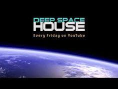 Deep Space House Show 160   Melodic Deep House & Deep Tech House Mix   New House Music 2015 - YouTube