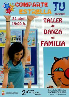 Jueves 24 de abril, a las 19:00 horas, COMPARTE TU ESTRELLA presenta 'Taller de danza en familia' a cargo de Eva Escudier (ACTIVIDAD FAMILIAR). Más información: https://www.facebook.com/events/470474946413822/
