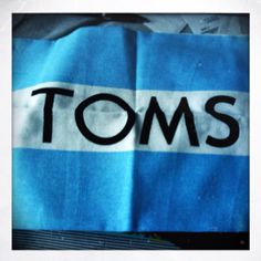 """Every Time you Buy a pair of """"TOMS"""" they Donate one to A child in NEED!!!!!!!!!!!"""
