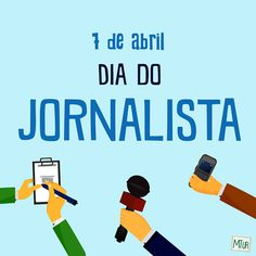 Data - 7 de Abril Dia do Jornalista