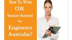 Writing summary statement for engineers Australia is very hard work, which engineers are want to work in Australia location as a engineers designation.