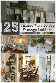 25 Unique Ways To Use Vintage Ladders...this is an amazing site with great ideas for re-purposing old ladders as home decor.