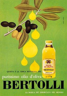 Vintage Italian Posters ~ #Vintage #Italian #posters ~ Bertolli campaign - 1968. Passion for the Mediterranean tradition and a healthy balanced diet.