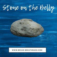 Stone on the Belly Meditation Techniques, Stone, Blog, Rock, Batu, 1st Birthdays