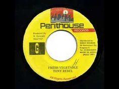 Tony Rebel - Fresh Vegetable