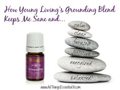 Learn why Grounding Blend is my everyday oil for focus, positivity and energy! Love it! Visit me at www,AllThingsEssentialOil.com #youngliving #anxiety #energy