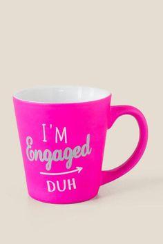 I'm Engaged Duh Mug