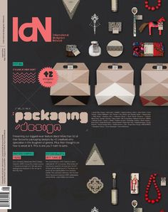 IdN v21n6: Packaging Design Issue  It's Love at First Sight! – Presenting our biggest-ever feature story! More than 50 of their favourite packaging designs by 42 creatives who specialise in packaging design – toughest of genres. Plus their thoughts on how to excel at it. This is one you'll want to save.