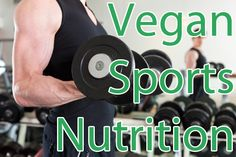 Eating Vegan: Vegan Sports Nutrition...are your muscles getting enough fuel? Pretty basic, but good information.