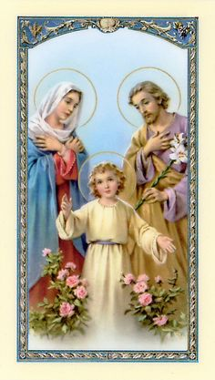 PRAYER TO THE HOLY FAMILY. Catholic Art, Catholic Saints, Jesus Photo, Prayer For Family, Christian Pictures, Religious Pictures, Agaves, Prayer Cards, Holy Family