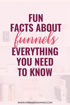 """Fun Facts About Funnels: Everything You Need to Know. We've all heard """"the gold is in your list."""" The key to list-building? Sales Funnels. These sales funnel facts will help you create a thriving list. // Miranda Nahmias"""