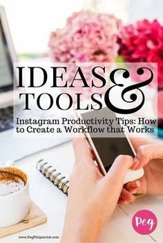 Tips: How to Create a Workflow Power Of Social Media, Social Media Tips, Social Media Marketing Business, Email Marketing, Digital Marketing, Instagram Marketing Tips, Start Ups, Productivity, It Works