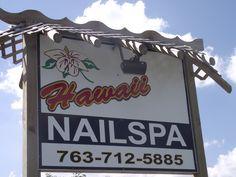 Hawaii Nailspa in Anoka, Mn.