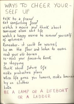 Ways to cheer your-self up