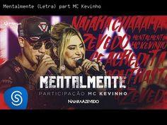 Mentalmente (Letra) part MC Kevinho - Naiara Azevedo | Letra da Música