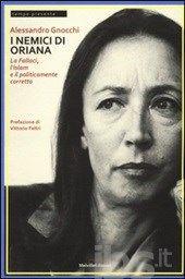 Alessandro Gnocchi, I nemici di Oriana, Melville edizioni 2016