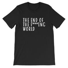 The End of the F***ing World Short-Sleeve Unisex T-Shirt