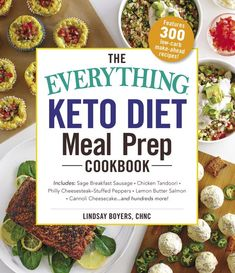 The Everything Keto Diet Meal Prep Cookbook: Includes: Sage Breakfast Sausage, Chicken Tandoori, Philly Cheesesteak–Stuffed Peppers, Lemon Butter Salmon, Cannoli Cheesecake.and Hundreds More! Paperback – May 2019 Meal Prep Cookbook, Cookbook Recipes, Easy Diets To Follow, Butter Salmon, Lemon Butter, Cheesesteak Stuffed Peppers, Smoothie Packs, Spicy Sausage, Healthy Work Snacks