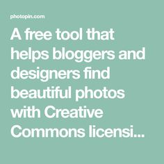 A free tool that helps bloggers and designers find beautiful photos with Creative Commons licensing. Download the photos and get attribution links already formatted for you!