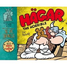 The intrepid Viking warrior! Or at least so he thinks.  Hagar the Horrible The Epic Chronicles - Dailies 1977-78: