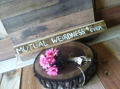Mutual Weirdness Pallet Sign Rustic Wedding or Engagement Photo Prop on Etsy, $19.00