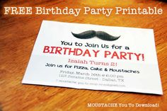 Free Moustache Birthday Invitation Printable Looking for a free birthday invitation printable featuring a fabulous moustache? We got it!  Our 3rd babe, Iza