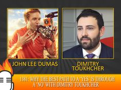 1381: Why the best path to a 'yes' is through a 'no' with Dimitry Toukhcher