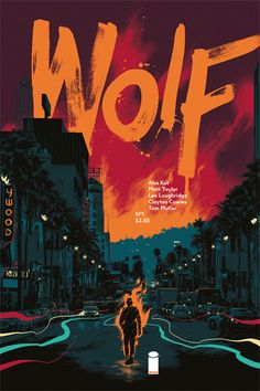 Cover art for issues of the comic series Wolf, published by Image Comics Book Cover Art, Comic Book Covers, Book Cover Design, Book Design, Design Art, Images Gif, Best Comic Books, Image Comics, Fun Comics