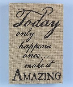 Look at this 'Make it Amazing' Burlap Box Sign on #zulily today!