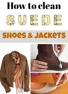 How To Clean Suede Shoes And Jackets Cleaningdiy