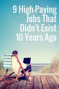 9 High-Paying Jobs That Didnt Exist 10 Years Ago