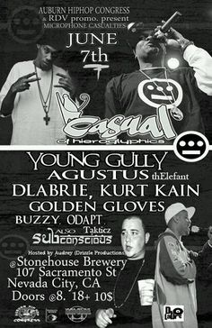 6/7 in Nevada City,CA - Casual(Hiero), Young Gully , DLabrie, Kurt Kain and more