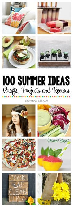 100 Summer Ideas   Projects, Crafts, & Recipes