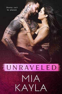 Unraveled by Mia Kayla Cover Design: Sommer Stein – Perfect Pear Creative Covers Photographer: Wander Aguiar Photography Release Date: December 4, 2017   Synopsis I once loved a boy who grew into a man.  A man that promised me stability, loyalty, and a lifetime of security. I had it all—at least I thought so. Until …