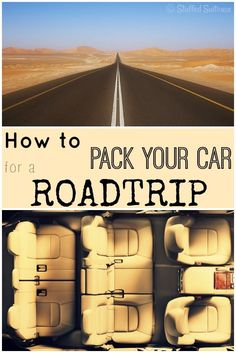 How to Pack your Car for a Road Trip: Great tips and ideas for what to bring and how to organize!