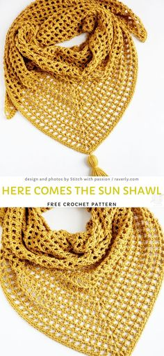 Here comes the sun shawl Free Crochet Pattern One Skein Crochet, Crochet Shawl Free, Crochet Shawls And Wraps, Crochet Scarves, Crochet Stitches, Crochet Cowls, Crochet Blankets, Shawl Patterns, Knitting Patterns