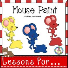 Do your kids love Mouse Paint as much as ours do? If so they will love this packet. You get before, during and after reading lessons with center suggestions and activities. To see other Lessons For: The Snowy Day Lessons For Mouse Paint Activities, Rhyming Activities, Learning Activities, Reading Lesson Plans, Reading Lessons, Reading Strategies, The Fun Factory, Study History, Painted Books