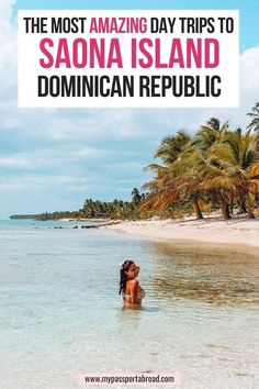 Day trip to Saona Island - Dominican Republic | My Passport Abroad | Saona Island in the Dominican Republic is popular with tourists! A white sandy beach, colourful fish and lots of palm trees are some of the highlights. #Saona Island #Dominican Republic Magical Vacations Travel, Caribbean Vacations, Vacation Trips, Day Trips, Visit Dominican Republic, Book My Trip, Saona Island, Travel Images, Palm Trees