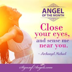 Archangel Michael is with you now. Close your eyes. What do you sense?