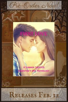 """First Love - An Anthology with """"Blanca"""" by Gloria Weber"""
