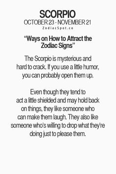 Humor that's the way to get to a Scorpio. No I'm not being sarcastic Scorpio Zodiac Facts, Astrology Scorpio, Scorpio Traits, Zodiac Signs Scorpio, Scorpio Quotes, Zodiac Mind, My Zodiac Sign, Scorpio Humor, Zodiac Traits