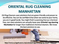 212 Rug Cleaners uses solutions that are green-friendly and proven to be effective. You can be confident that when we come to your home, you are in good hands Oriental Rug Cleaning, When Us, Manhattan, Confident, Hands, Canning, Rugs, Green, Farmhouse Rugs