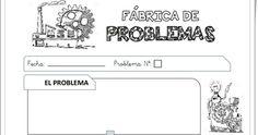 """""""Fábrica de Problemas"""" (Fichas Modelo para la Resolución de Problemas de Primaria). La Eduteca."""
