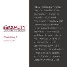 Customer Testimonials Quality Overhead Door Has Been Serving Toledo