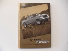 2003 Ford Ranger Owners Manual Book