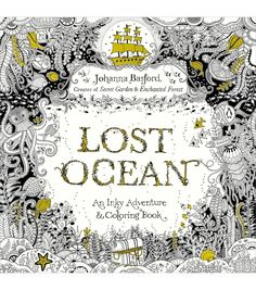 Lost Oceans | Adult Coloring Book. Pretty sure I saw this at Walmart