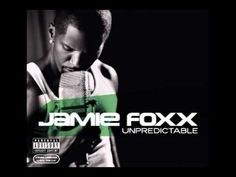 Jamie Foxx - Unpredictable feat Ludacris.  Music sampled from New Birth's Wildflower (see my Soul Train/70's board)