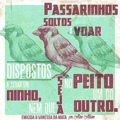 Passarinhos (part. Vanessa da Mata) - Emicida (Composição: Emicida)